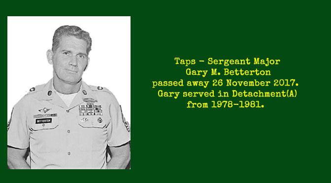 TAPS – SGM(Ret) Gary M. Betterton