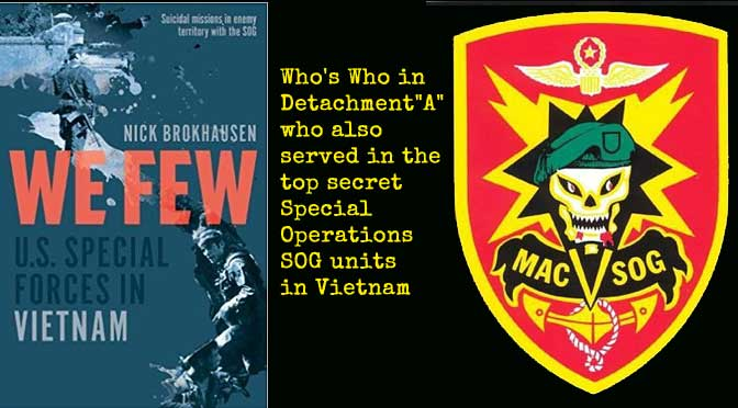 Nick Brokhausen Book:  WE FEW:  U.S. Special Forces in Vietnam