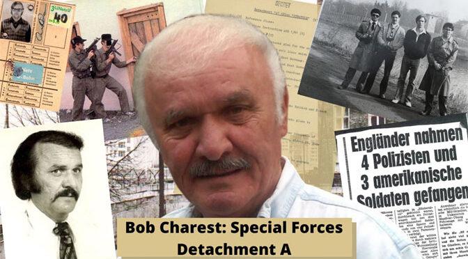 """Former Detachment """"A"""" Member Bob Charest Interview"""