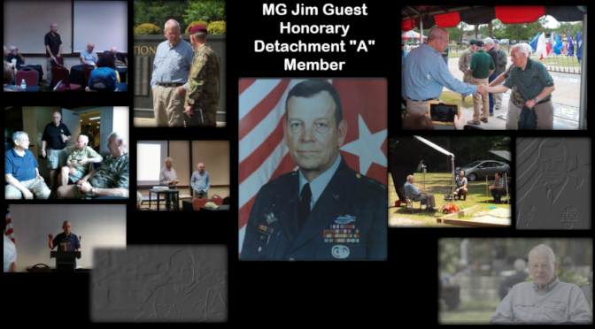 "MG Jim Guest – Detachment ""A"" Honorary Member"